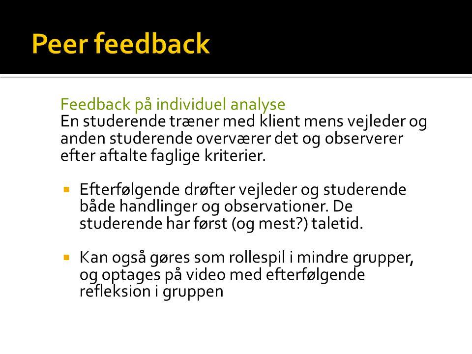 Peer feedback Feedback på individuel analyse
