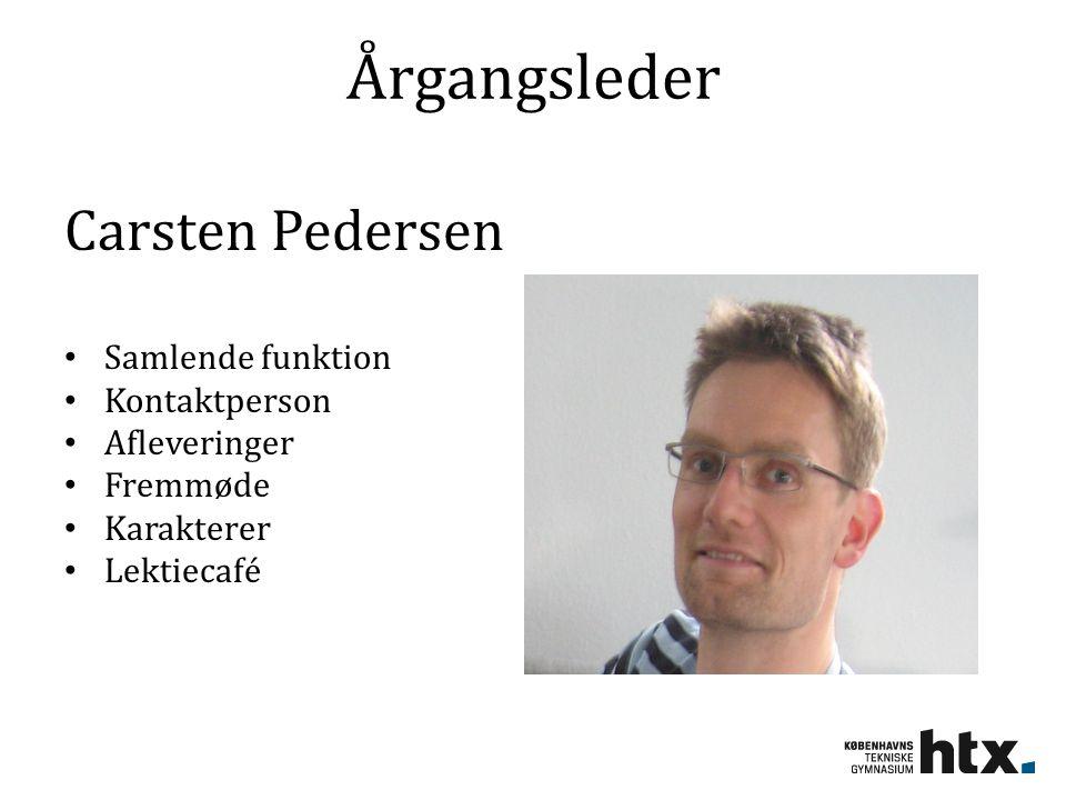 Årgangsleder Carsten Pedersen Samlende funktion Kontaktperson