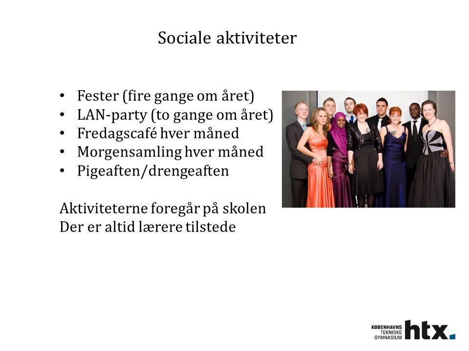 Sociale aktiviteter Fester (fire gange om året)