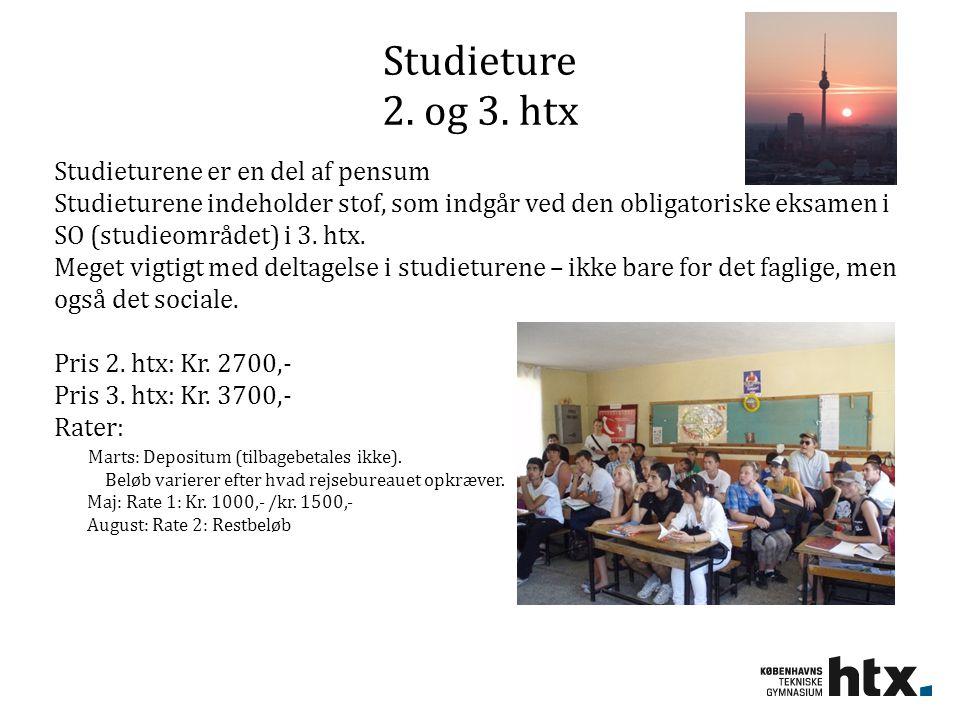 Studieture 2. og 3. htx Studieturene er en del af pensum