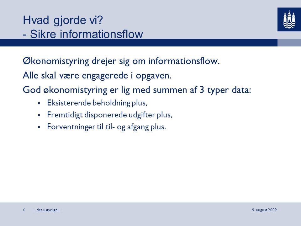 Hvad gjorde vi - Sikre informationsflow