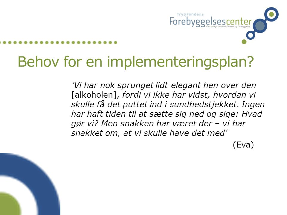 Behov for en implementeringsplan