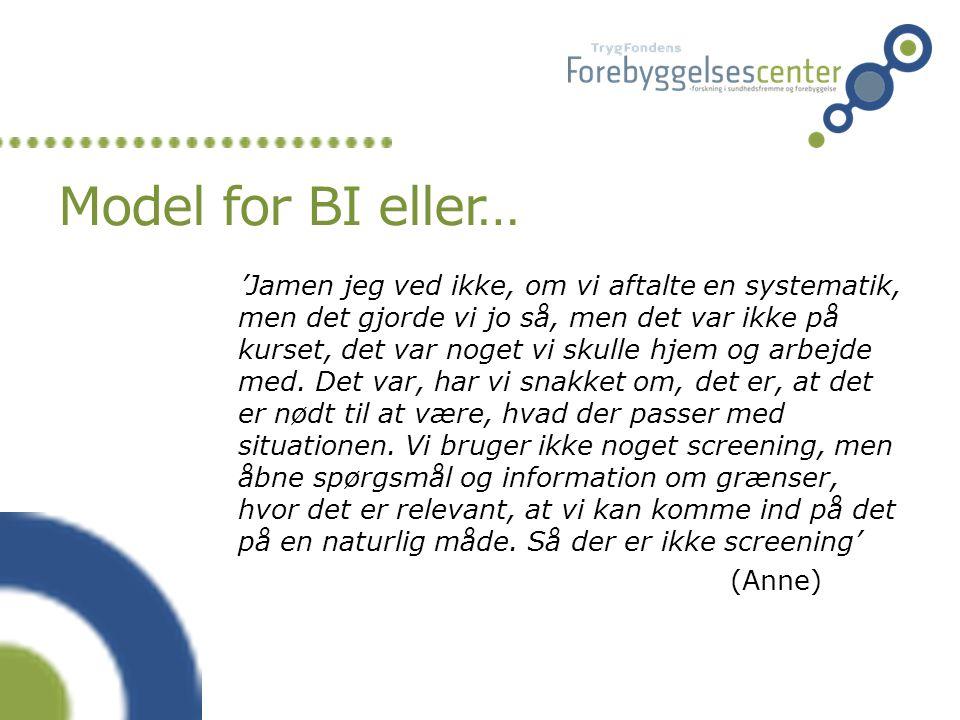 Model for BI eller…
