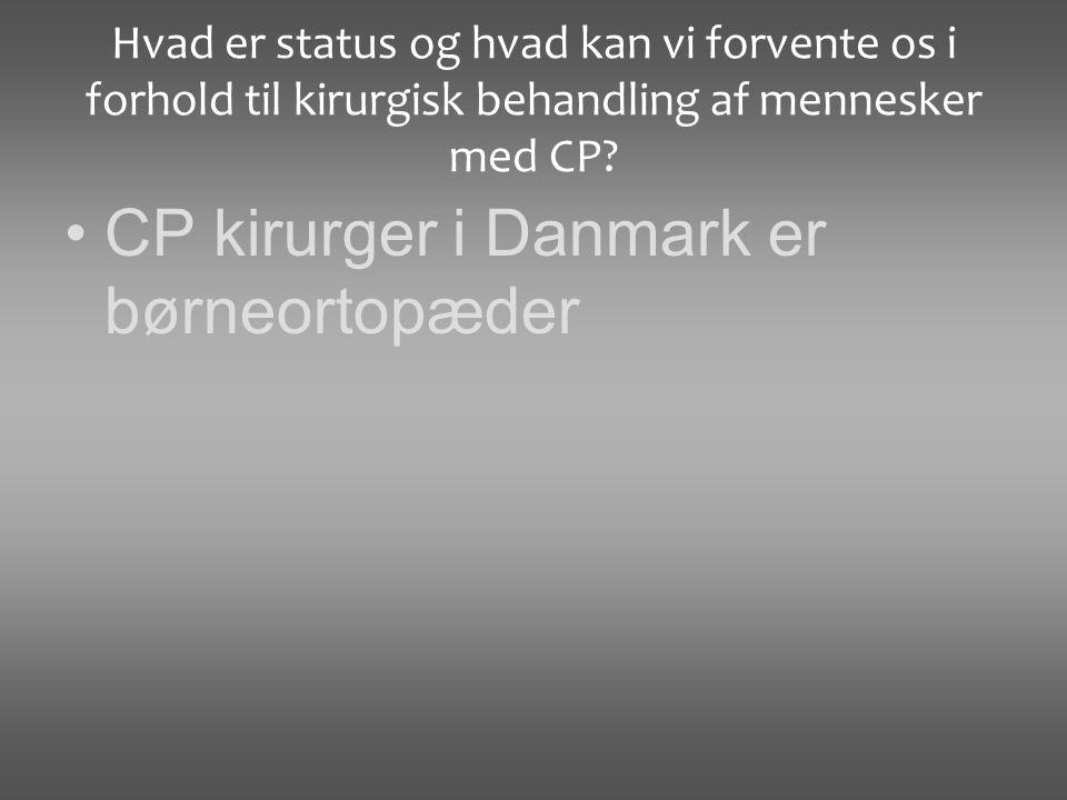 CP kirurger i Danmark er børneortopæder