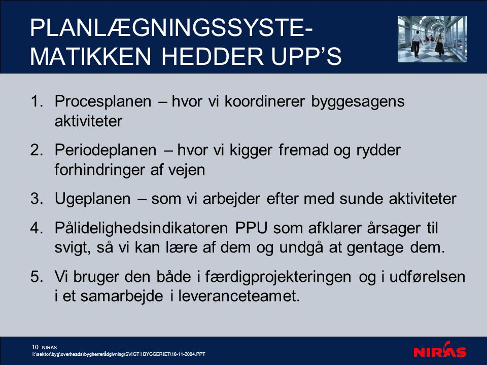 PLANLÆGNINGSSYSTE-MATIKKEN HEDDER UPP'S