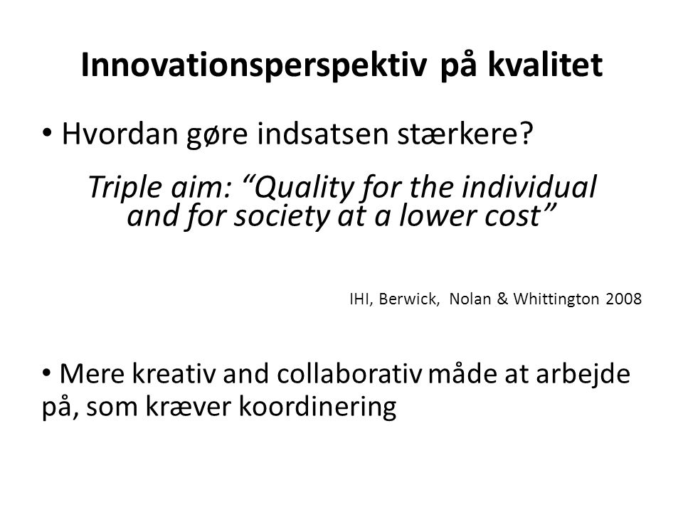 Innovationsperspektiv på kvalitet