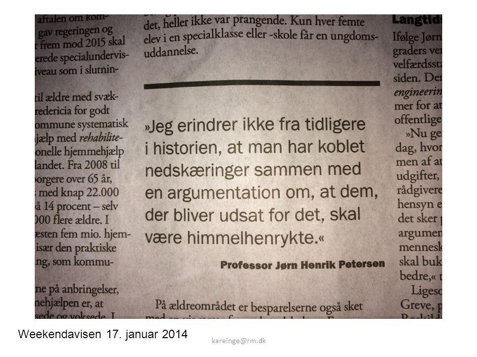 Weekendavisen 17. januar 2014 kareinge@rm.dk