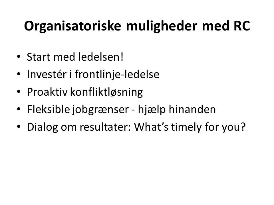 Organisatoriske muligheder med RC