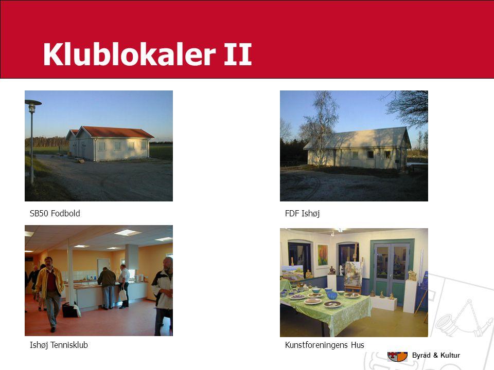 Klublokaler II SB50 Fodbold FDF Ishøj Ishøj Tennisklub