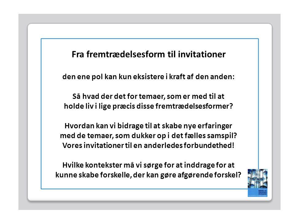 Fra fremtrædelsesform til invitationer