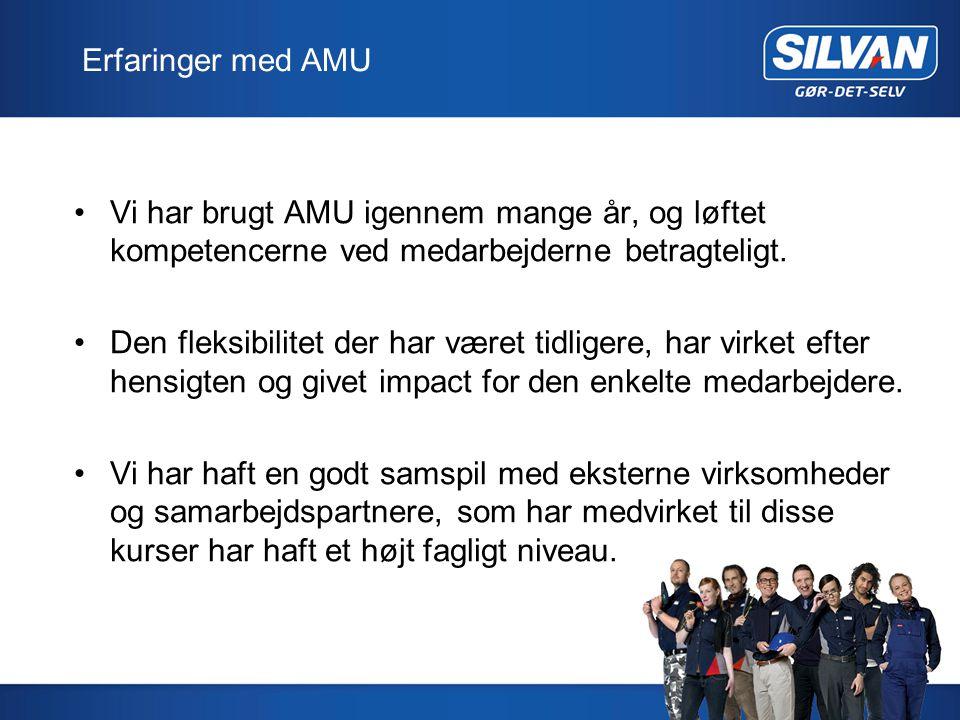 Erfaringer med AMU Vi har brugt AMU igennem mange år, og løftet kompetencerne ved medarbejderne betragteligt.