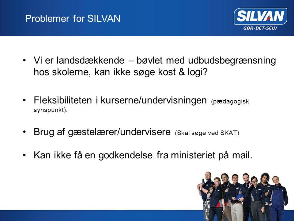 Problemer for SILVAN Vi er landsdækkende – bøvlet med udbudsbegrænsning hos skolerne, kan ikke søge kost & logi