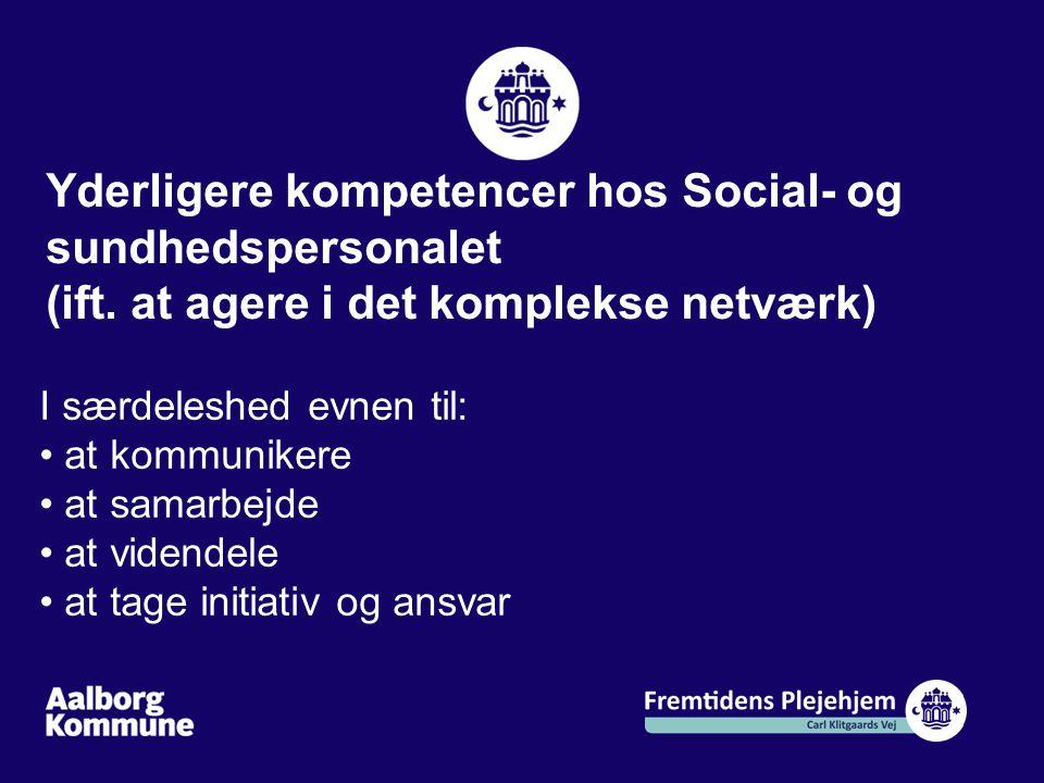 Yderligere kompetencer hos Social- og sundhedspersonalet
