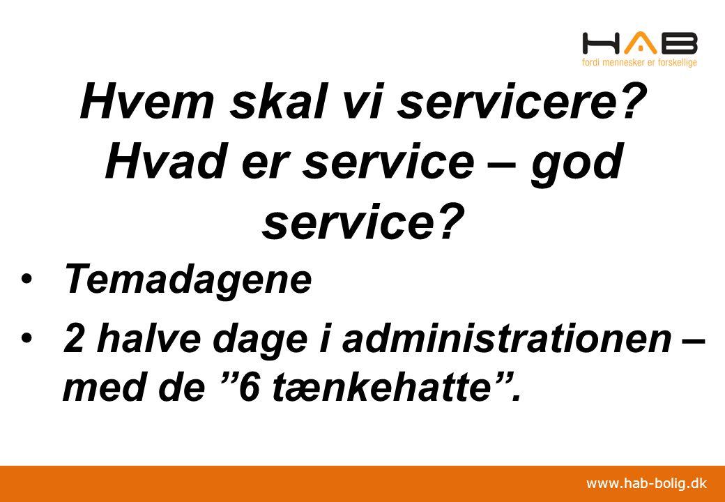 Hvem skal vi servicere Hvad er service – god service
