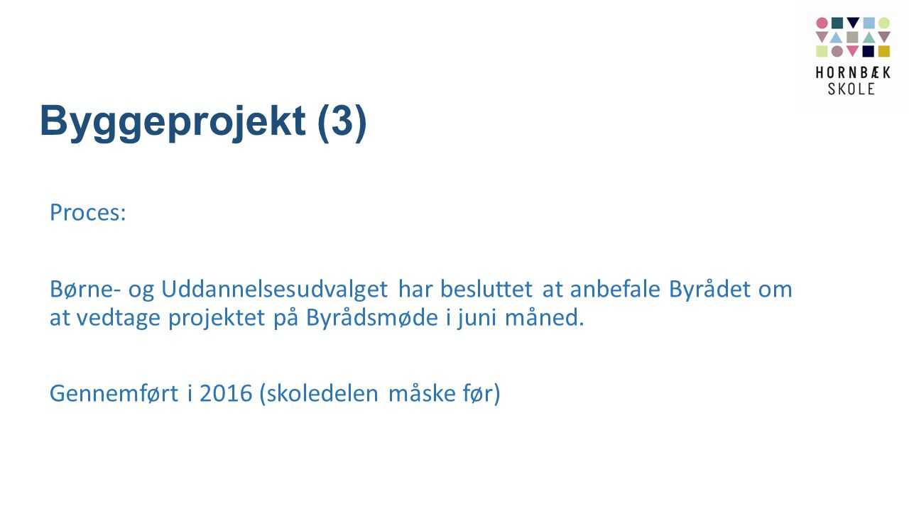Byggeprojekt (3)