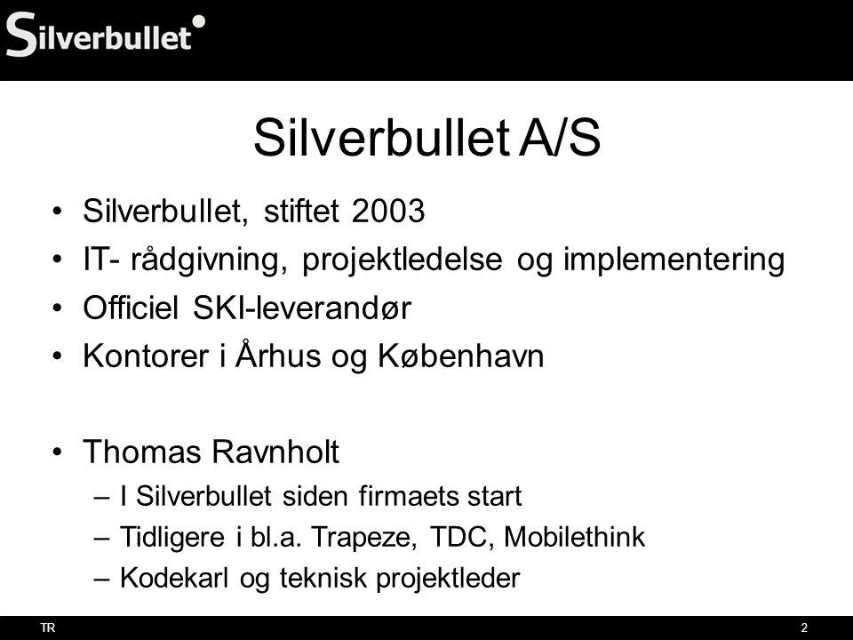 Silverbullet A/S Silverbullet, stiftet 2003
