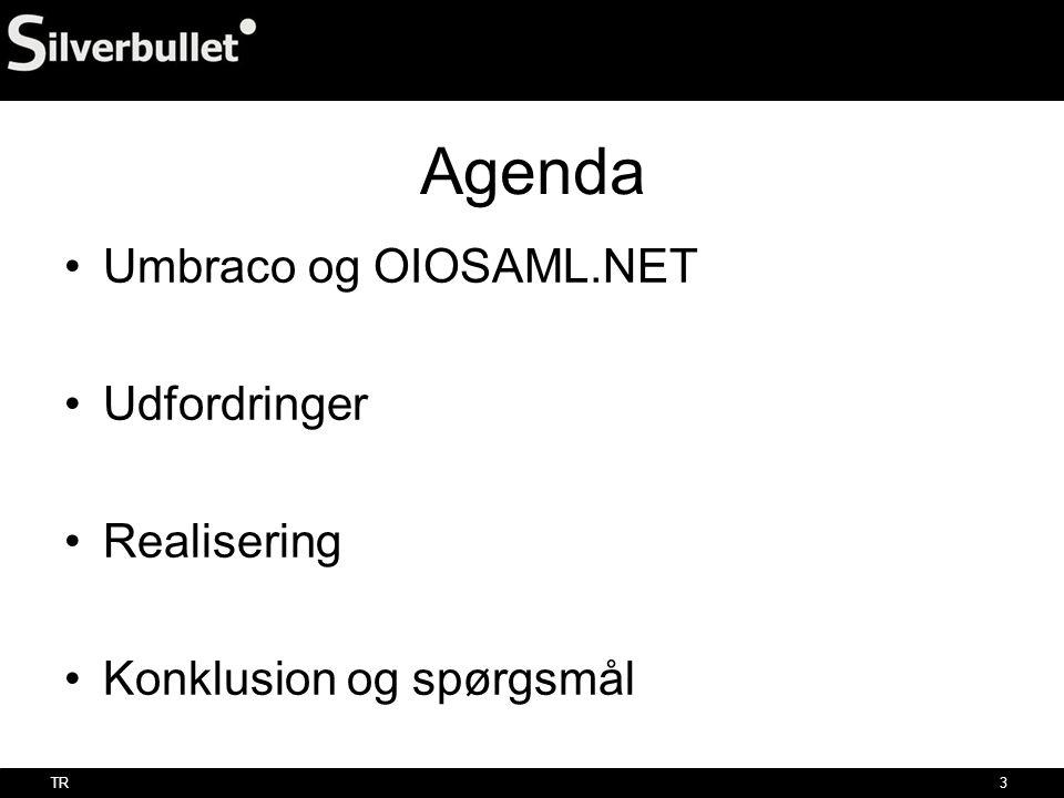 Agenda Umbraco og OIOSAML.NET Udfordringer Realisering
