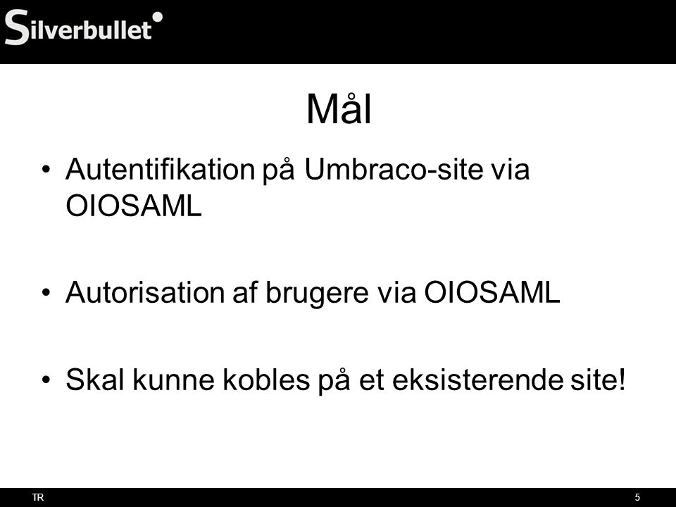 Mål Autentifikation på Umbraco-site via OIOSAML