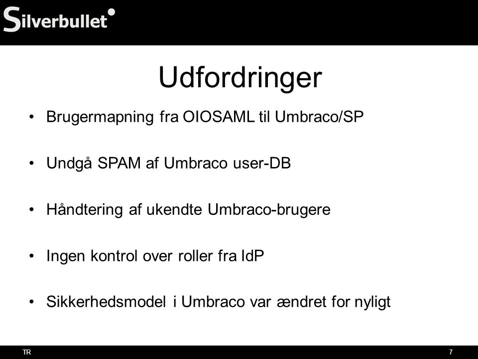 Udfordringer Brugermapning fra OIOSAML til Umbraco/SP