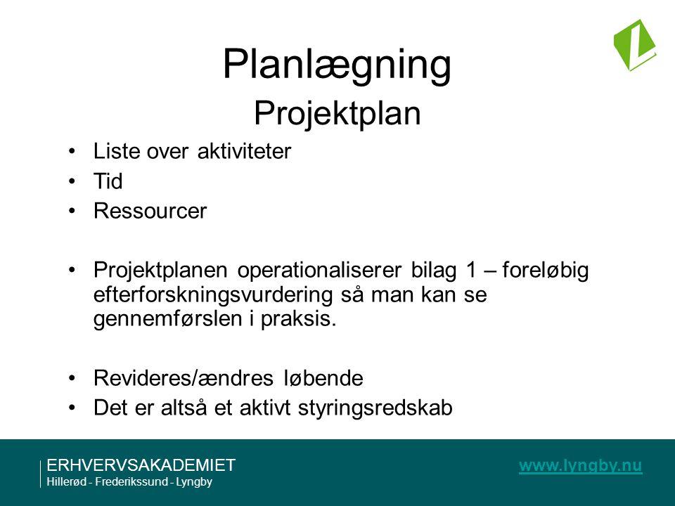 Planlægning Projektplan Liste over aktiviteter Tid Ressourcer