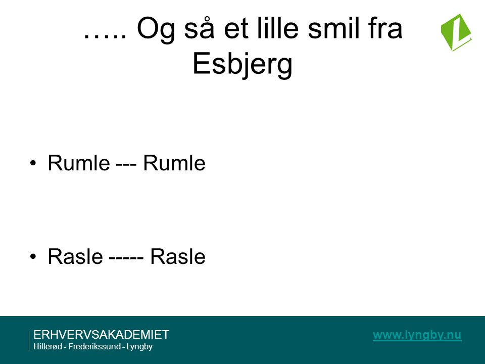 ….. Og så et lille smil fra Esbjerg