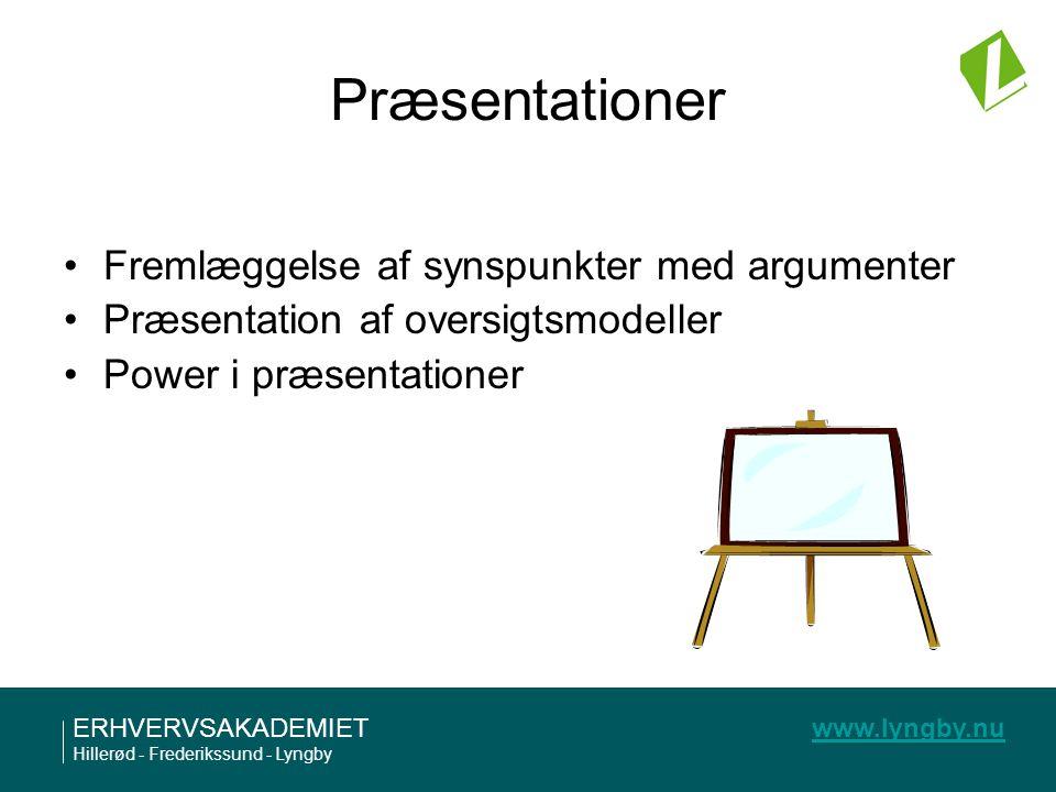 Præsentationer Fremlæggelse af synspunkter med argumenter
