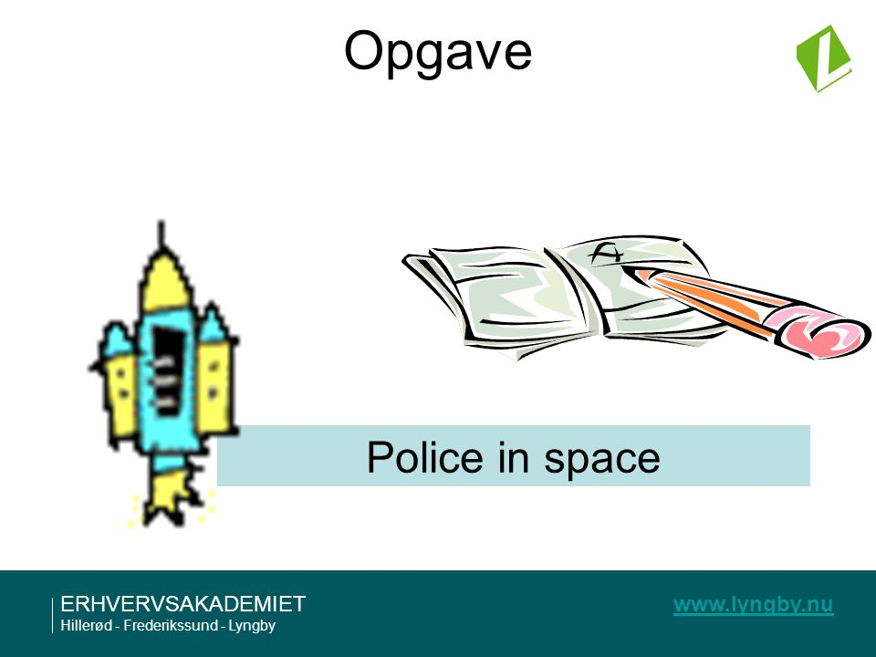 Opgave Police in space