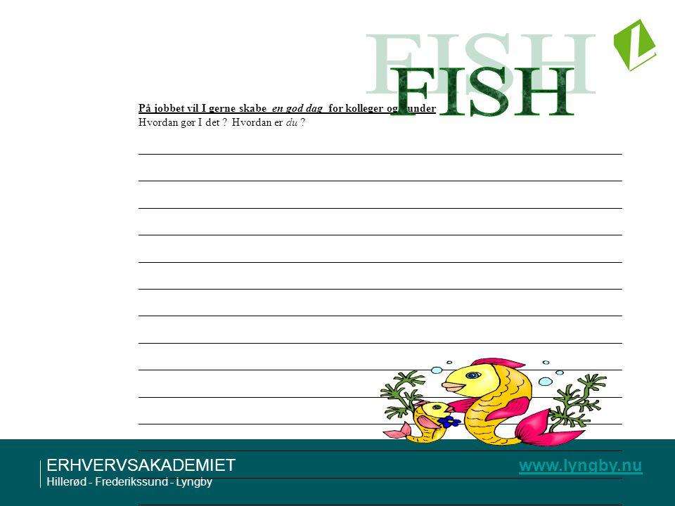 FISH På jobbet vil I gerne skabe en god dag for kolleger og kunder