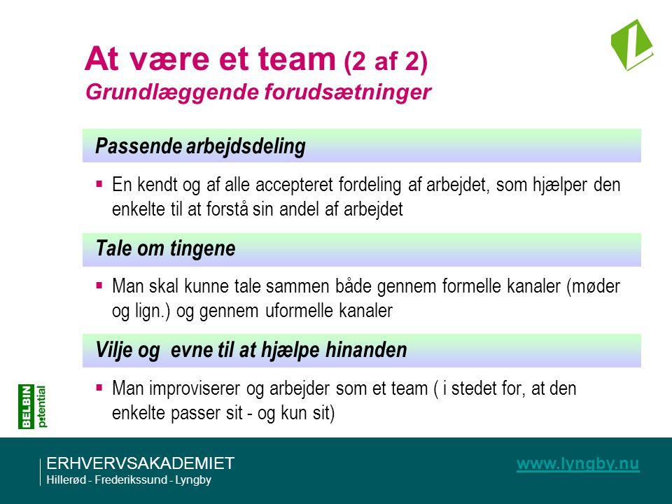 At være et team (2 af 2) Grundlæggende forudsætninger