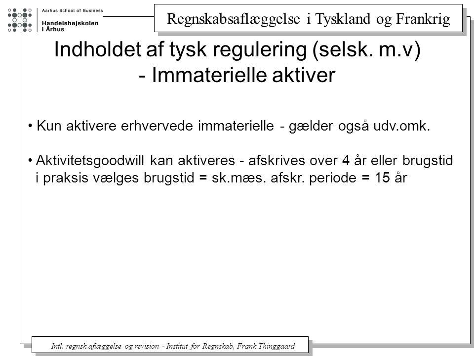 Indholdet af tysk regulering (selsk. m.v) - Immaterielle aktiver