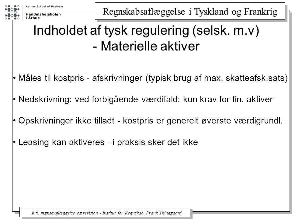 Indholdet af tysk regulering (selsk. m.v) - Materielle aktiver