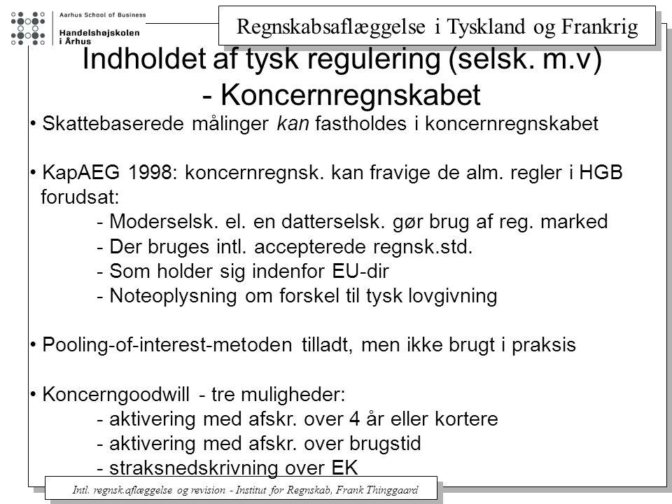Indholdet af tysk regulering (selsk. m.v) - Koncernregnskabet