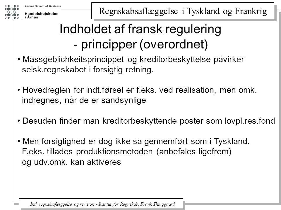 Indholdet af fransk regulering - principper (overordnet)