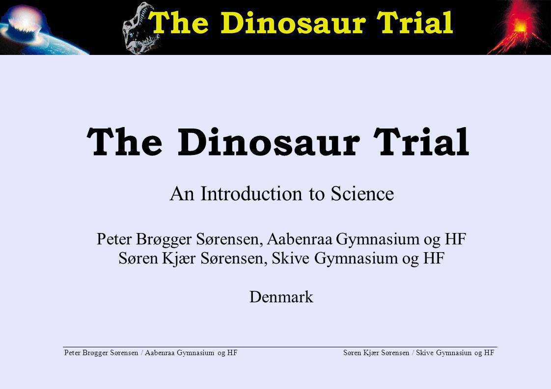 The Dinosaur Trial An Introduction to Science