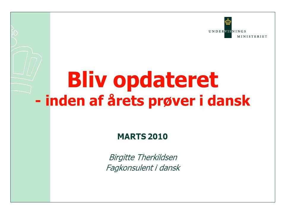 Bliv opdateret - inden af årets prøver i dansk