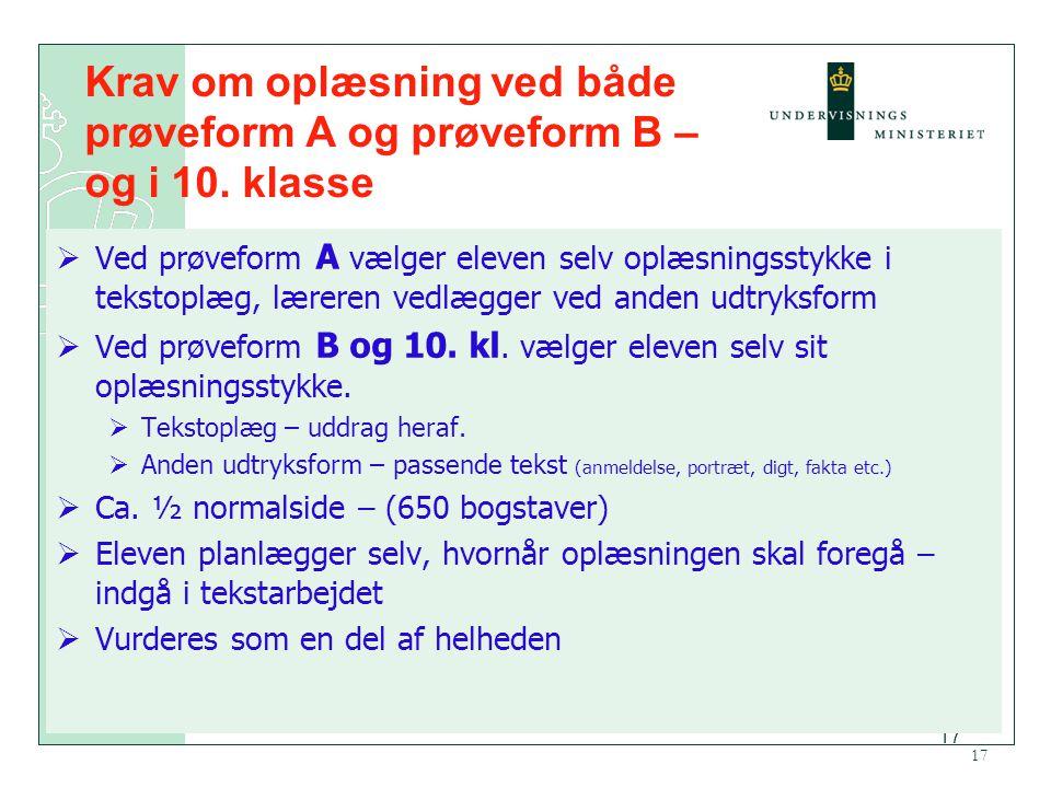 Krav om oplæsning ved både prøveform A og prøveform B – og i 10. klasse