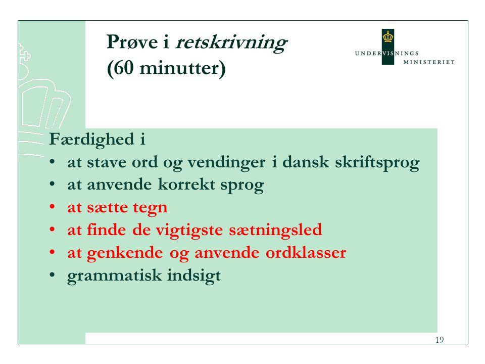 Prøve i retskrivning (60 minutter)