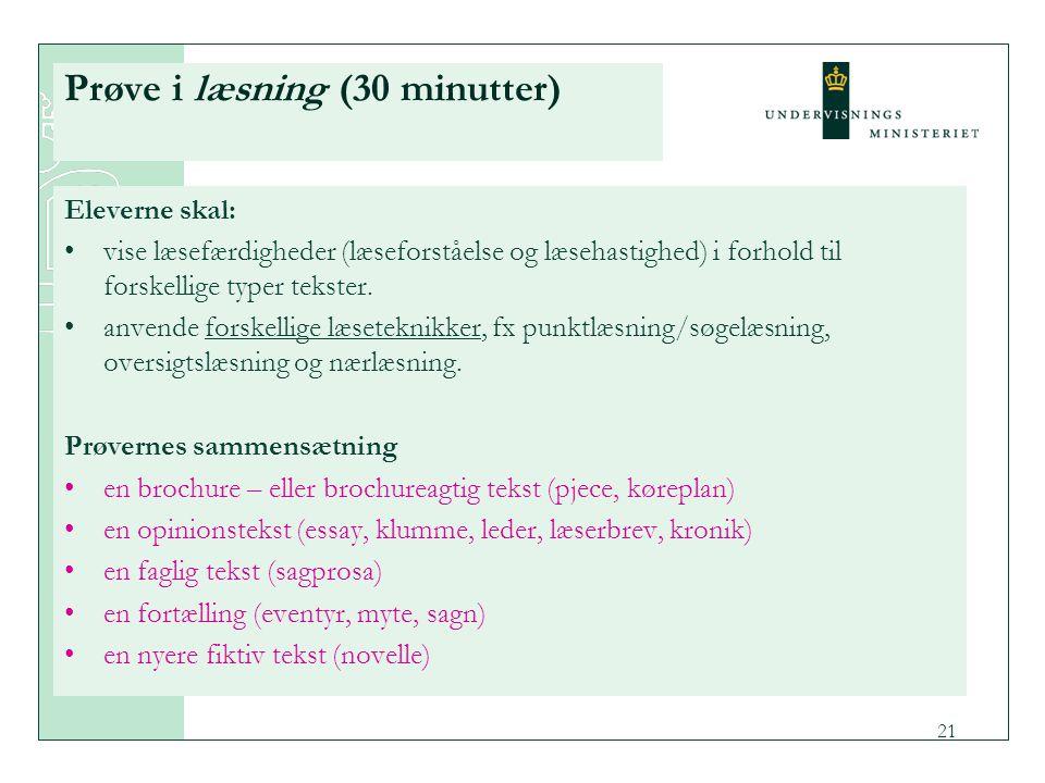 Prøve i læsning (30 minutter)
