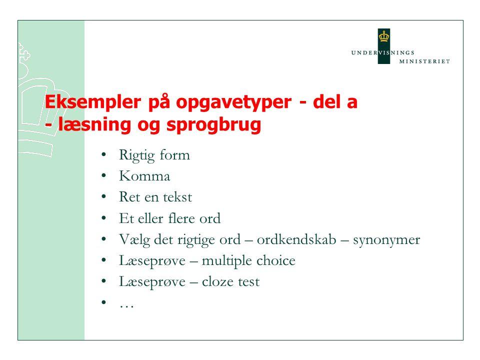 Eksempler på opgavetyper - del a - læsning og sprogbrug