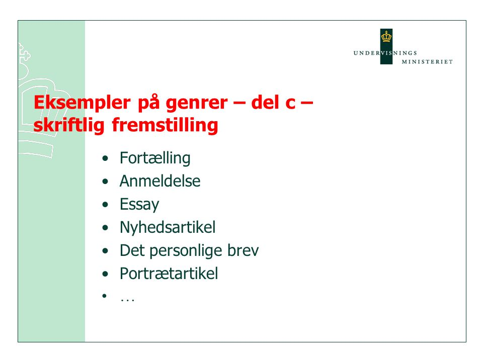 Eksempler på genrer – del c – skriftlig fremstilling