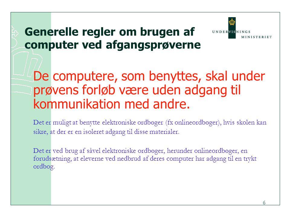 Generelle regler om brugen af computer ved afgangsprøverne