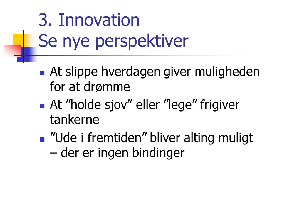 3. Innovation Se nye perspektiver