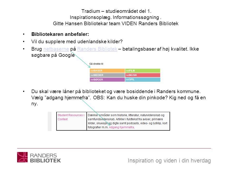 Tradium – studieområdet del 1. Inspirationsoplæg. Informationssøgning
