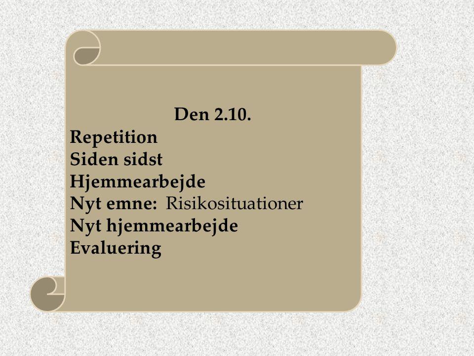 Den 2.10. Repetition Siden sidst Hjemmearbejde