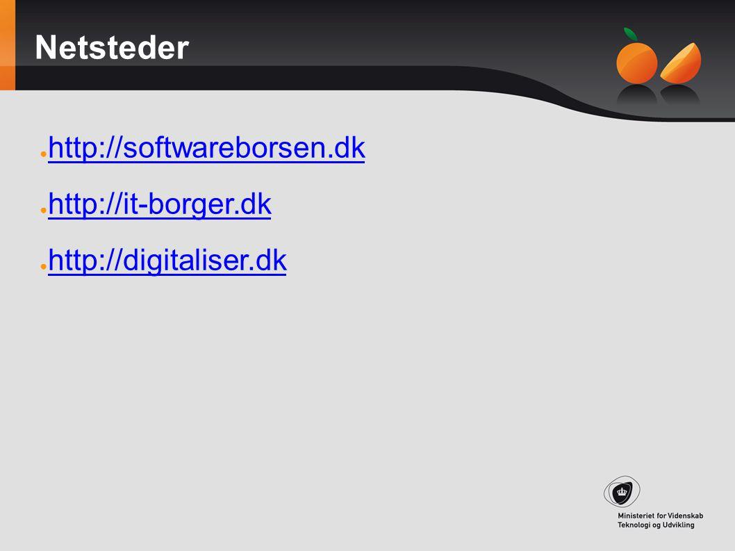 Netsteder http://softwareborsen.dk http://it-borger.dk