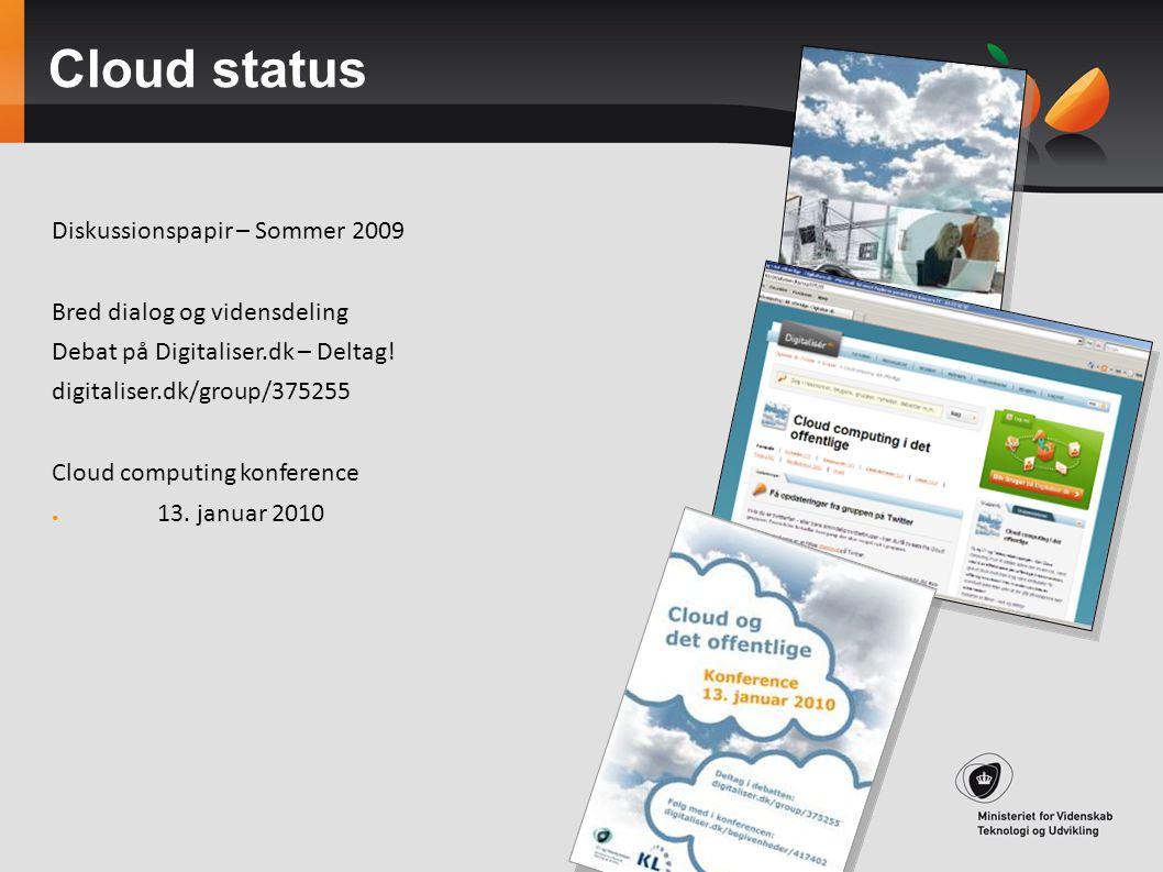Cloud status Diskussionspapir – Sommer 2009