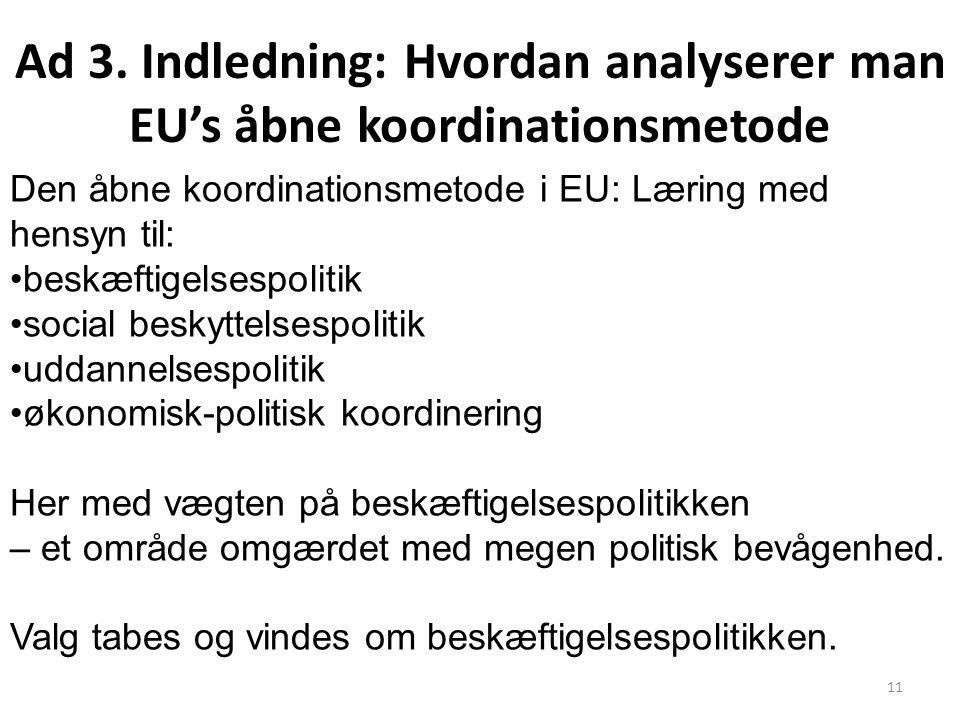 Ad 3. Indledning: Hvordan analyserer man EU's åbne koordinationsmetode