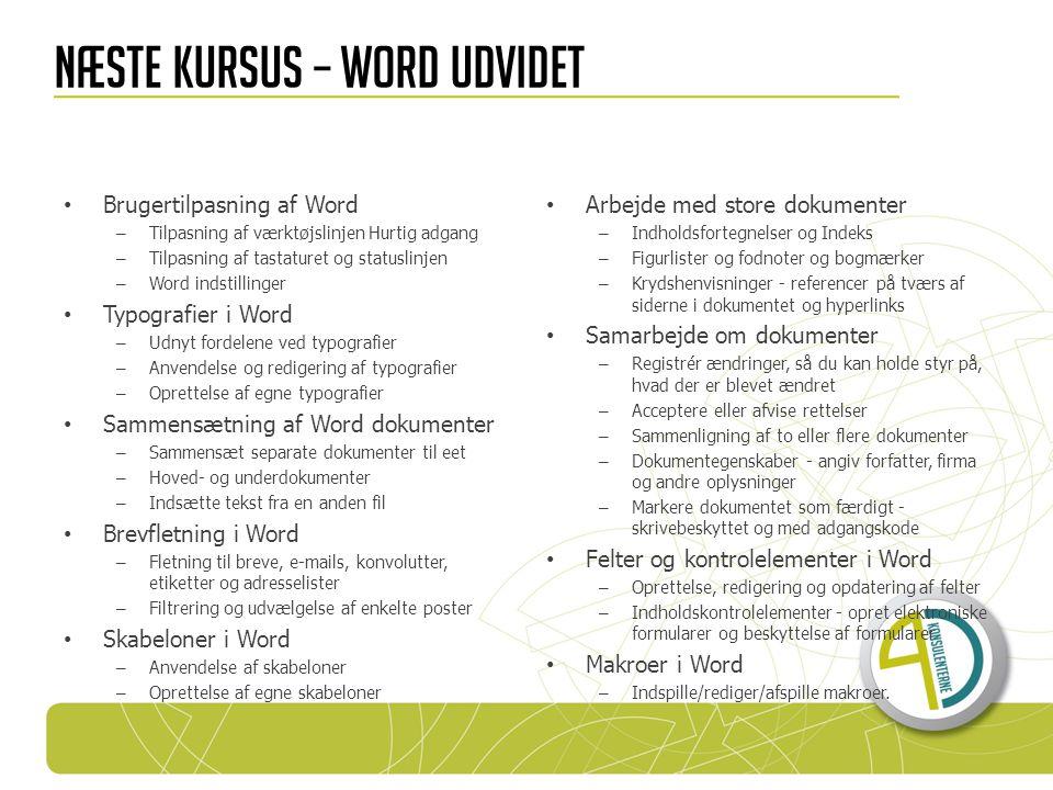 Næste kursus – word udvidet