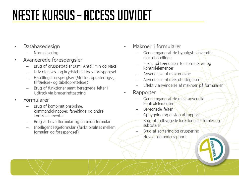 Næste kursus – Access udvidet