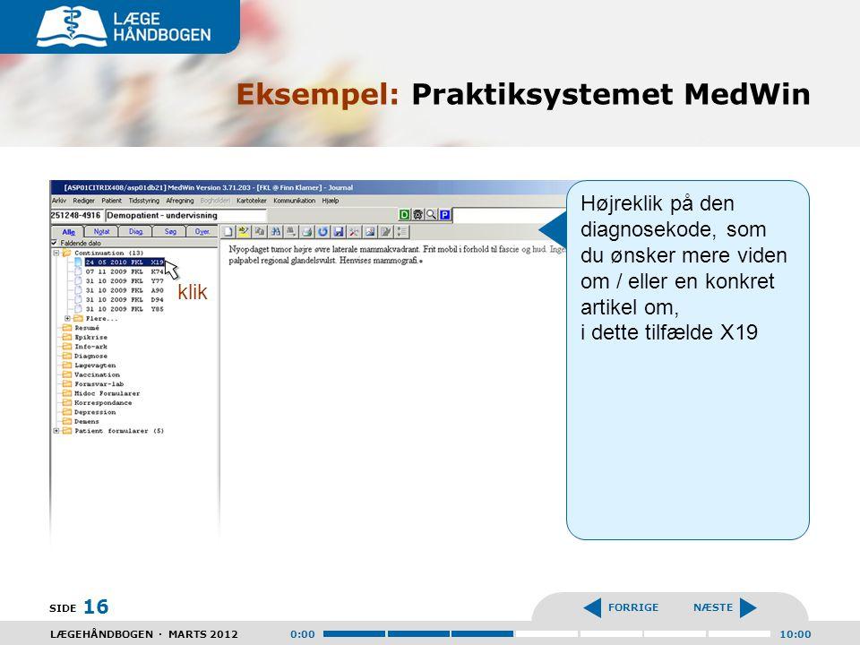 Eksempel: Praktiksystemet MedWin